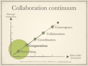 Levels of collaboration, focussing on the first ones